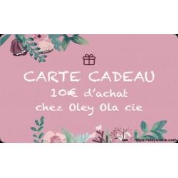 Carte cadeau 10€ - Oley Ola cie ®