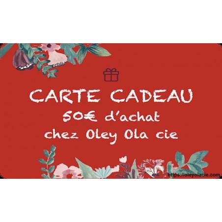 Carte cadeau 50€ - Oley Ola cie ®